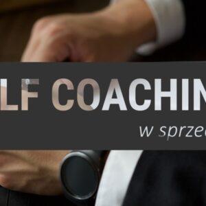 Szkolenie online Self Coaching w Sprzedaży